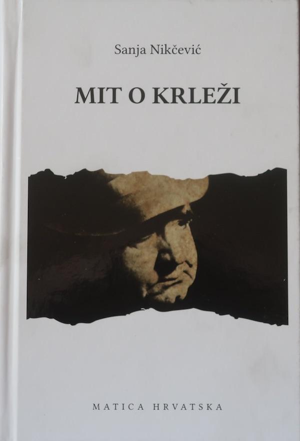 Naslovnica Mita o Krleži ili krležoduli i krležoklasti u medijskom ratu Sanje Nikčević